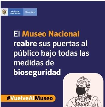 El Museo Nacional de Colombia reabre sus puertas