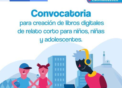 El Ministerio de Cultura abrió la convocatoria en Estímulos 2020 para creación de libros digitales dirigidos a niñas, niños y adolescentes